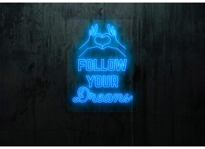 neon led follow your dreams, lightsandwires