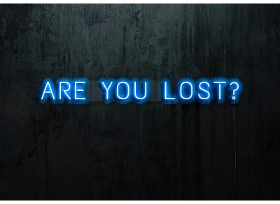 "Neon Led ""Are you lost"""