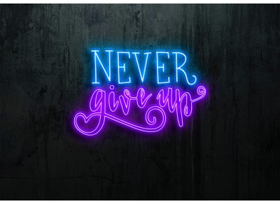 "Neón Led ""Never give up"""