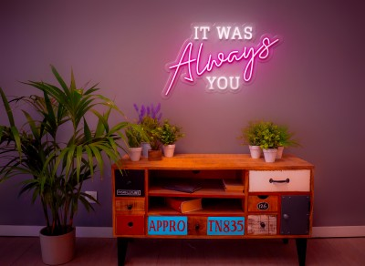 "Neón Led ""It Was Always You"""