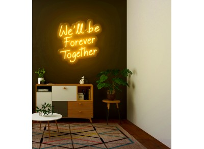 "Neón Led ""We'll be Forever Together"""