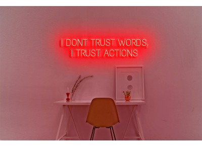 "Neón Led ""I dont trust words"""