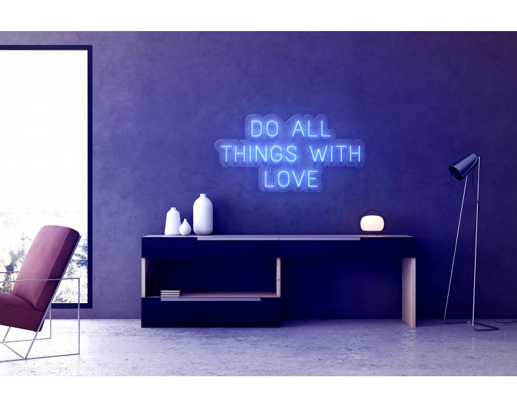 "Neón Led ""Do all things..."