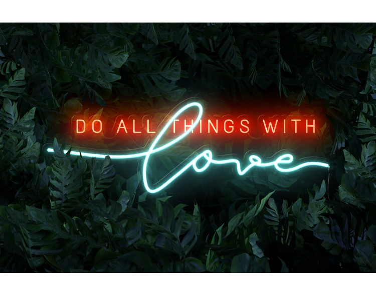 "Neon Led ""Do all things..."