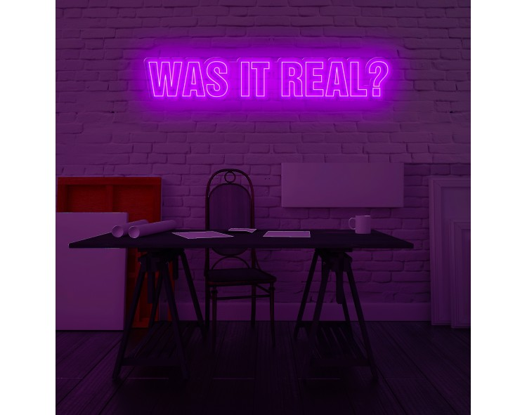 "Neón Led ""Was it real?"""