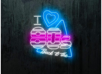 "Neon Led ""I love back to the 80s"""