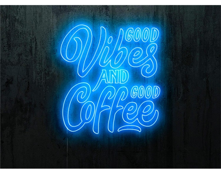 "Neon Led ""Good vibes and..."