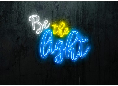 "Neon Led ""Be the light"""