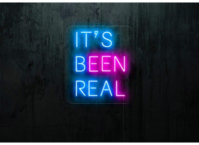 "Neon Led ""It's been real"""