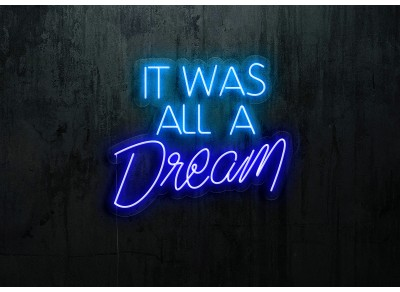 "Neón Led ""It Was All a Dream"""