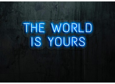 "Neon Led ""The world is yours"""