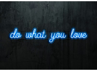 "Neon Led ""Do what you love"""