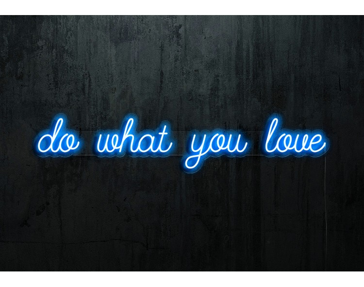 """Neon Led """"Do what you love"""""""