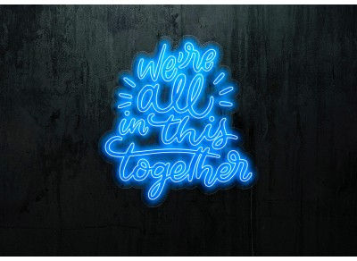 "Neón Led ""We're all in this Together"" lightsandwires"