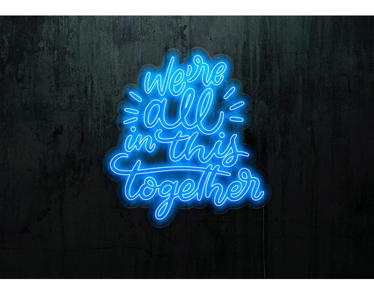 """Neón Led """"We're all in this Together"""" lightsandwires"""