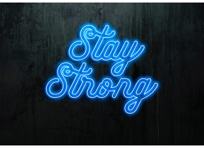 NEON LED STAY STRONG,LIGHTSANDWIRES