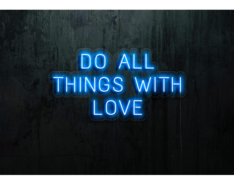 """Neon Led """"Do all things..."""