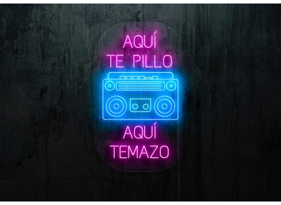 "Neon Led ""Aquí te pillo, aquí temazo"""